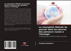 Borítókép a  La conception libérale du pouvoir dans les œuvres des penseurs russes à l'étranger - hoz