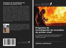 Copertina di Programa de investigación de incendios de primer nivel