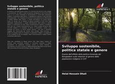 Buchcover von Sviluppo sostenibile, politica statale e genere