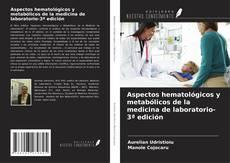 Bookcover of Aspectos hematológicos y metabólicos de la medicina de laboratorio-3ª edición