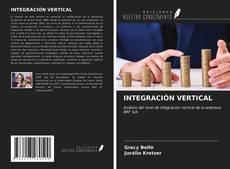 Bookcover of INTEGRACIÓN VERTICAL