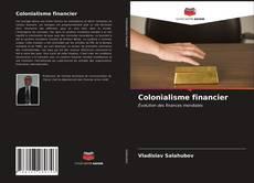 Buchcover von Colonialisme financier