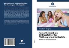 Buchcover von Persönlichkeit als Einflussfaktor für Mobbing am Arbeitsplatz