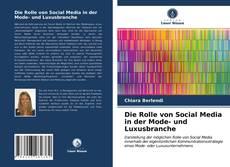 Bookcover of Die Rolle von Social Media in der Mode- und Luxusbranche