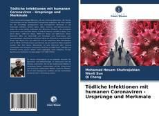 Capa do livro de Tödliche Infektionen mit humanen Coronaviren - Ursprünge und Merkmale