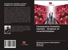 Обложка Coronavirus humains mortels - Origines et caractéristiques