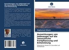 Обложка Auswirkungen von Jodmangel auf die menschliche Fortpflanzung und Entwicklung
