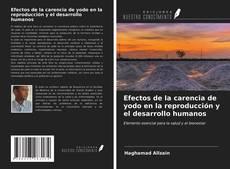 Copertina di Efectos de la carencia de yodo en la reproducción y el desarrollo humanos