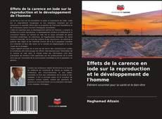 Bookcover of Effets de la carence en iode sur la reproduction et le développement de l'homme