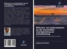 Обложка Effecten van jodiumtekort op de menselijke voortplanting en ontwikkeling