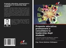 Copertina di Proposte educative: promuovere e consolidare la leadership degli studenti