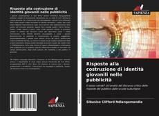 Bookcover of Risposte alla costruzione di identità giovanili nelle pubblicità