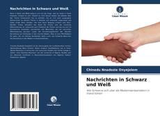 Bookcover of Nachrichten in Schwarz und Weiß