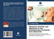 Buchcover von Klinische Schritte und Abdrücke in der festsitzenden Prothetik - Eine Übersicht