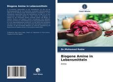 Couverture de Biogene Amine in Lebensmitteln