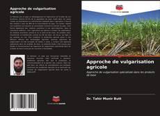 Bookcover of Approche de vulgarisation agricole