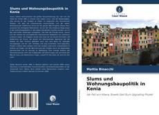 Bookcover of Slums und Wohnungsbaupolitik in Kenia