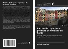Buchcover von Barrios de tugurios y políticas de vivienda en Kenia