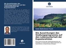 Copertina di Die Auswirkungen des Siedlungsprogramms auf den Lebensunterhalt der Expastoralisten