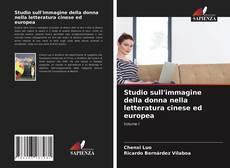 Bookcover of Studio sull'immagine della donna nella letteratura cinese ed europea