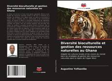 Couverture de Diversité bioculturelle et gestion des ressources naturelles au Ghana