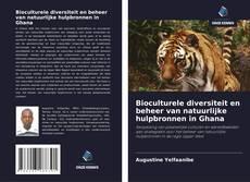 Buchcover von Bioculturele diversiteit en beheer van natuurlijke hulpbronnen in Ghana