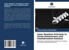 Buchcover von Isaac Newtons Principia in ihrem historischen und intellektuellen Kontext