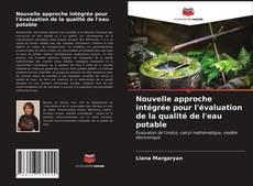 Copertina di Nouvelle approche intégrée pour l'évaluation de la qualité de l'eau potable