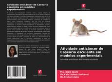Capa do livro de Atividade anticâncer de Casearia esculenta em modelos experimentais