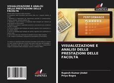 Copertina di VISUALIZZAZIONE E ANALISI DELLE PRESTAZIONI DELLE FACOLTÀ