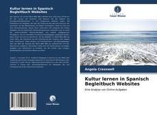 Couverture de Kultur lernen in Spanisch Begleitbuch Websites