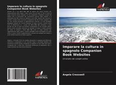 Copertina di Imparare la cultura in spagnolo Companion Book Websites