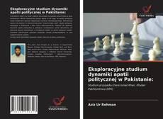 Capa do livro de Eksploracyjne studium dynamiki apatii politycznej w Pakistanie:
