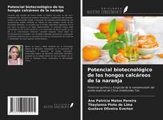 Обложка Potencial biotecnológico de los hongos calcáreos de la naranja