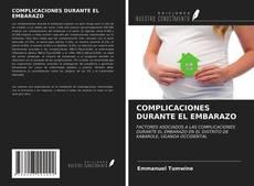 Portada del libro de COMPLICACIONES DURANTE EL EMBARAZO