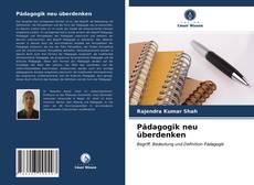 Bookcover of Pädagogik neu überdenken