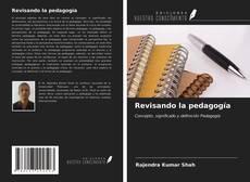 Couverture de Revisando la pedagogía