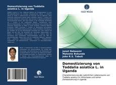 Bookcover of Domestizierung von Toddalia asiatica L. in Uganda