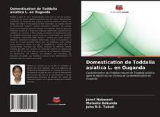 Bookcover of Domestication de Toddalia asiatica L. en Ouganda