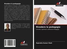 Buchcover von Rivedere la pedagogia