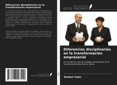 Portada del libro de Diferencias disciplinarias en la transformación empresarial