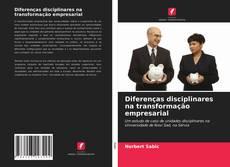 Buchcover von Diferenças disciplinares na transformação empresarial