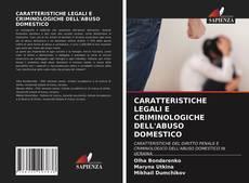 Capa do livro de CARATTERISTICHE LEGALI E CRIMINOLOGICHE DELL'ABUSO DOMESTICO