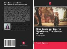 Capa do livro de Uma Busca por Líderes Servidores: Transformar África