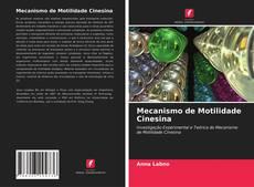 Bookcover of Mecanismo de Motilidade Cinesina