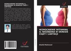 Bookcover of WZMOCNIENIE WITAMINĄ A; NIEZBĘDNA W OKRESIE CIĄŻY I LAKTACJI