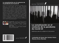 Bookcover of La somatización en el contexto de la pandemia de Covid-19