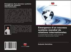 Émergence d'un nouveau système mondial de relations internationales的封面