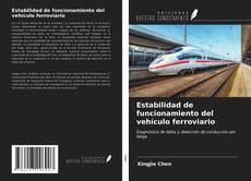 Bookcover of Estabilidad de funcionamiento del vehículo ferroviario