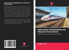 Portada del libro de Operação Estabilidade do Veículo Ferroviário